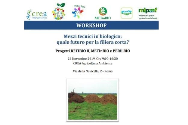 """Workshop: """"Mezzi tecnici in biologico: quale futuro per la filiera corta?"""""""