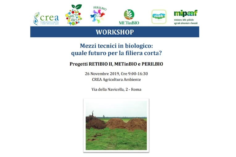 "Workshop: ""Mezzi tecnici in biologico: quale futuro per la filiera corta?"""